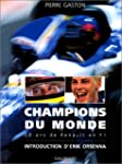 CHAMPIONS DU MONDE. 20 ans de Renault...