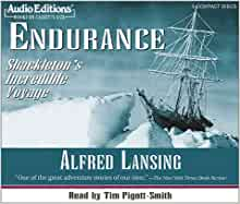What is the plot of the Endurance Shackleton's incredible voyage by Alfred Lansing?