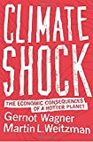 img - for Climate Shock: The Economic Consequences of a Hotter Planet book / textbook / text book
