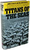 Titans of the Seas; The Development and Operations of Japanese and American Carrier Task Forces During World War II