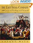 THE EAST INDIA COMPANY: TRADE AND CON...