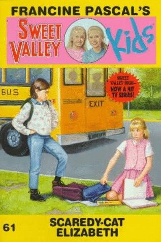 Scaredy-Cat Elizabeth (Sweet Valley Kids)