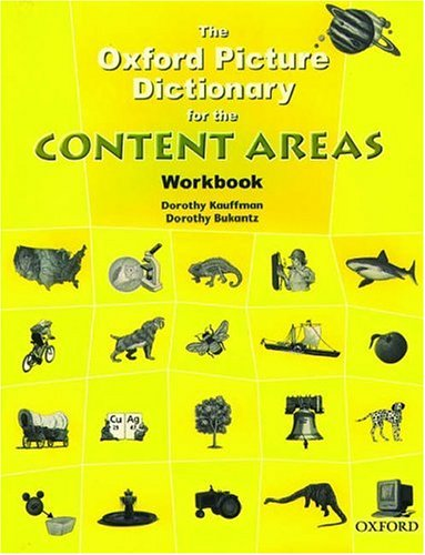 The Oxford Picture Dictionary for the Content Areas...