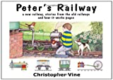 img - for Peter's Railway: the Story of a New Railway : Some Stories from the Old Railways and How-it-works book / textbook / text book