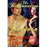 The Billionaire&amp;#39;s Bargain (Fourth Desire: Savannah&amp;#39;s Temptation)