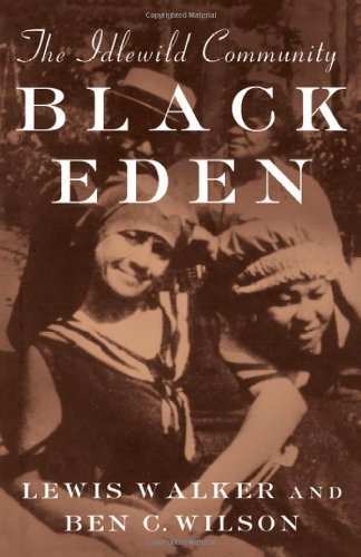 Black Eden: The Idlewild Community (Michigan) by Lewis Walker (2002-02-28)