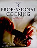 : Professional Cooking, 4th Edition