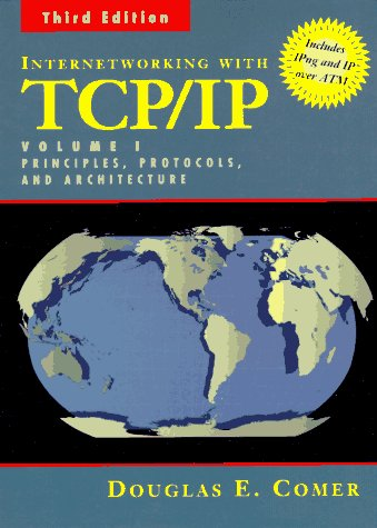 Internetworking with TCP/IP Vol.1: Principles, Protocols, and Architecture