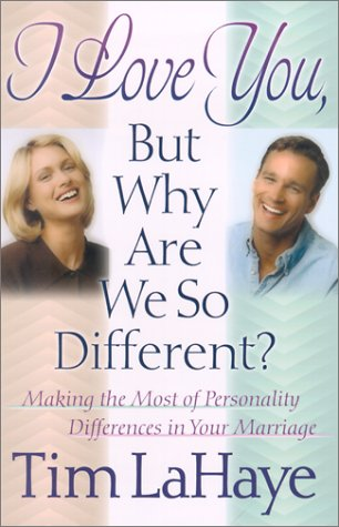 I Love You, but Why Are We So Different?, TIM F. LAHAYE