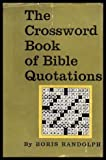 img - for THE CROSSWORD BOOK OF BIBLE QUOTATIONS book / textbook / text book