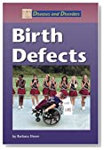 Diseases and Disorders - Birth Defects
