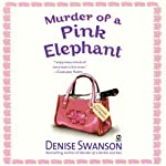Murder of a Pink Elephant: A Scumble River Mystery, Book 6 (       UNABRIDGED) by Denise Swanson Narrated by Christine Leto