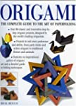 Origami: The Complete Practical Guide...