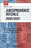 echange, troc Sandrine Jean - Jurisprudence sociale 2000-2001
