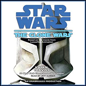 Star Wars: The Clone Wars | [Karen Traviss]