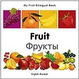 My First Bilingual Book-Fruit (English-Russian)