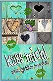 img - for K ss mich! - Wenn die Sinne erwachen 2 (German Edition) book / textbook / text book