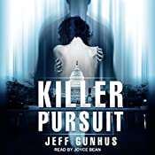 Killer Pursuit: An Allison McNeil Thriller, Book 2 | Jeff Gunhus