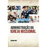 Administração da Igreja Missional