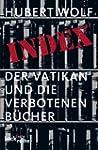 Index: Der Vatikan und die verbotenen...