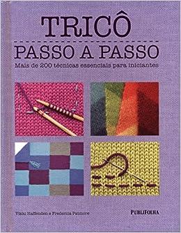 Tricô Passo A Passo (Em Portuguese do Brasil) (Portuguese Brazilian