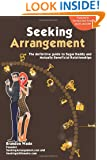 Seeking Arrangement: The Definitive Guide to Sugar Daddy and Mutually Beneficial Arrangements