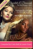 img - for Chocolate and Diamonds for the Woman's Soul: Timeless Treasures to Warm the Heart and Soothe the Soul (Volume 1) book / textbook / text book