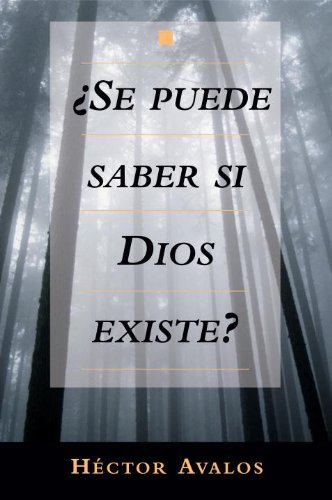 Se Puede Saber Si Dios Existe? = Can We Know Whether God Exists?