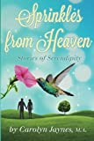 Sprinkles From Heaven: Stories of Serendipity