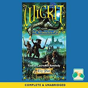 The Wicket Chronicles Audiobook