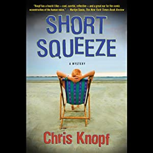 Short Squeeze | [Chris Knopf]