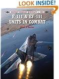 F-111 & EF-111 Units in Combat (Combat Aircraft)