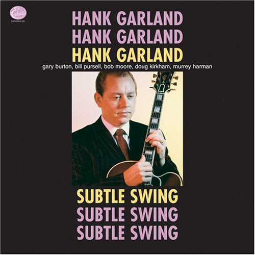 GARLAND, HANK - SUBTLE SWING - LP