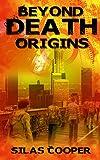 Beyond Death: Origins, Book 1