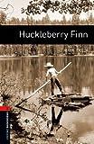Huckleberry Finn: 700 Headwords (Oxford Bookworms Library)