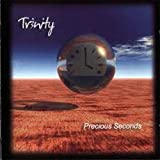 Precious Seconds by Tr3nity