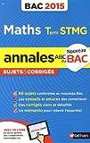 Annales ABC du BAC 2015 Maths Term STMG