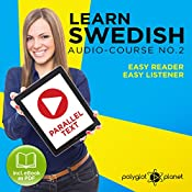Learn Swedish Easy Reader - Easy Listener - Parallel Text - Swedish Audio Course No. 2 |  Polyglot Planet