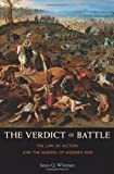 """James Q. Whitman, """"The Verdict of Battle: The Law of Victory and the Making of Modern War"""" (Harvard UP, 2012)"""
