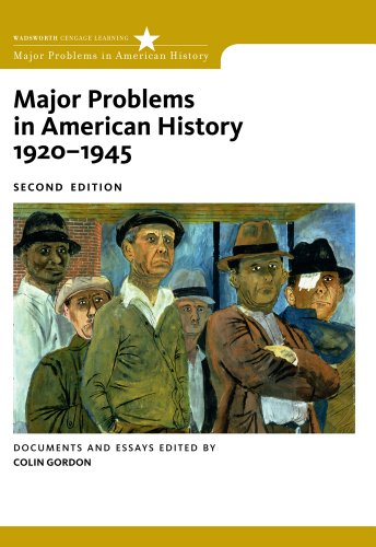 Major Problems in American History, 1920-1945: Documents...
