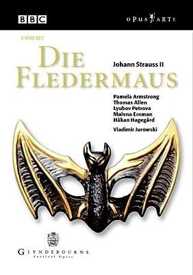 Johann Strauss II - Die Fledermaus / Armstrong, Allen, Petrova, Ernman, Hagegard, Jurowski (Glyndebourne Festival Opera)