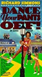 Richard Simmons Dance Your Pants Off! [VHS]
