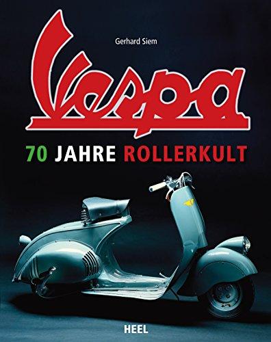vespa-70-jahre-rollerkult-german-edition