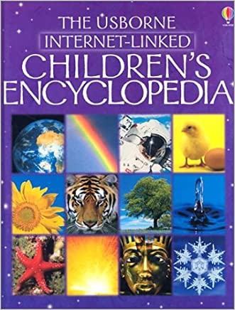 The Usborne Internet-Linked Children's Encyclopedia (First Encyclopedias)