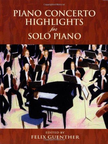 Piano Concerto Highlights for Solo Piano (Dover Music for Piano)