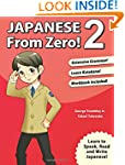 Japanese from Zero! 2: Proven Techniq...