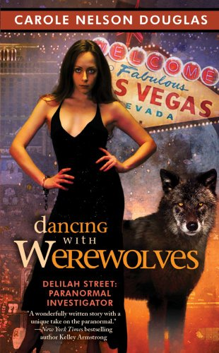 Image of Dancing with Werewolves: Delilah Street, Paranormal Investigator