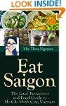 Eat Saigon: The Local Restaurant and...