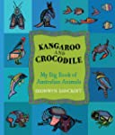 Kangaroo and Crocodile: My Big Book o...
