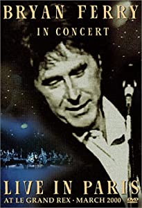 Bryan Ferry: Live in Paris